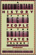 Documentary History Of The Negro Volume 1