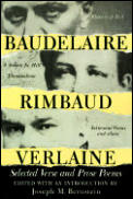 Baudelaire Rimbaud Verlaine Selected Verse & Prose Poems