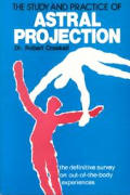 Study & Practice Of Astral Projection