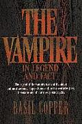 The Vampire: In Legend and Fact