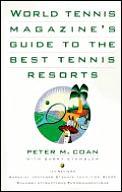 World Tennis Magazine's Guide to the Best Tennis Resorts