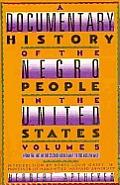 Documentary History Of The Negro Volume 5