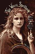 The Wicca Spellbook: A Witch's Collection of Wiccan Spells, Potions, and Recipes Cover
