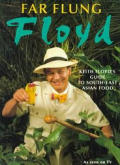Far Flung Floyd Keith Floyds Guide To Southeas