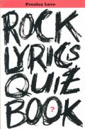 Rock Lyrics Quiz Book