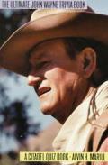 Ultimate John Wayne Trivia Book
