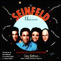 Seinfeld Universe An Unauthorized Fans E