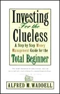Investing For The Clueless