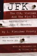 Jfk The Cia Vietnam & The Plot To Assass