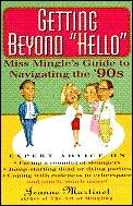 Getting Beyond Hello How To Meet Mingle