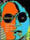 Kaleidoscope Eyes Psychedelic Rock From