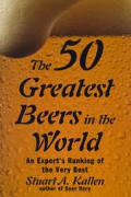 50 Greatest Beers In The World An Expert