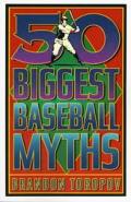 50 Biggest Baseball Myths
