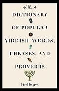 Dictionary of Popular Yiddish Words Phrases & Proverbs