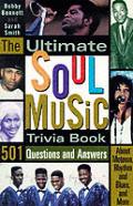 Ultimate Soul Music Trivia Book 501 Ques