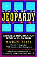 How To Get On Jeopardy & Win