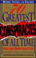 Seventy Greatest Conspiracies of All Time