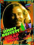 Jimmy Buffett Scrapbook 3rd Edition