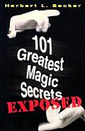 101 Greatest Magic Secrets