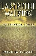 Labyrinth Walking Patterns Of Power
