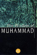 The Wisdom of Muhammad (Wisdom Library)