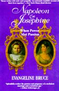 Napoleon and Josephine: When Power Met Passion