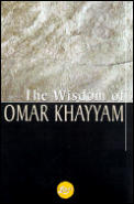 The Wisdom of Omar Khayyam (Wisdom Library) Cover