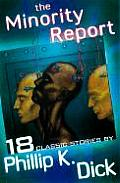 The Minority Report: And Other Classic Stories Cover