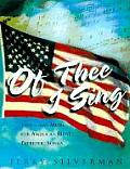 Of Thee I Sing Lyrics & Music for Americas Most Patriotic Songs