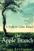 Apple Branch A Path To Celtic Ritual