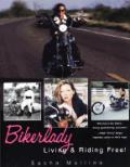 Bikerlady Living & Riding Free