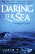 Daring The Sea The True Story