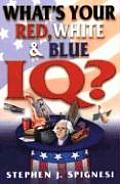 Whats Your Red White & Blue Iq