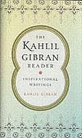 Kahlil Gibran Reader Inspirational Writings Inspirational