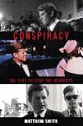 Conspiracy: The Plot to Stop the Kennedys