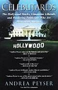Celebutards: Hollywood Hacks, Limousine Liberals, Pandering Politicians Who Are Destroying America!