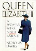 Queen Elizabeth II A Woman Who Is Not