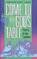 Come to Gods Table Student Boo