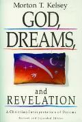 God Dreams & Revelation A Christian