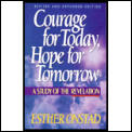 Courage For Today Hope For Tomorrow