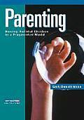 Parenting: Raising Faithful Children in a Fragmented World