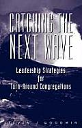 Catching the Next Wave Book