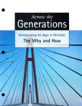 Across the Generations [With CDROM]