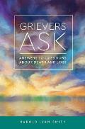 Grievers Ask Answers to Questions about Death & Loss