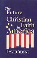 Future Of Christian Faith In America