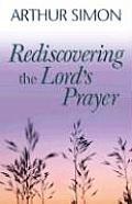 Rediscovering Lords Prayer