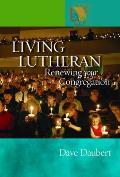 Living Lutheran: Renewing Your Congregation