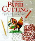 Book Of Paper Cutting A Complete Guide
