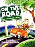 On The Road Fun Travel Games & Activitie