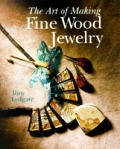 Art Of Making Fine Wood Jewelry